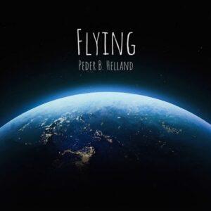 Peder B. Helland - Flying (Full Album)
