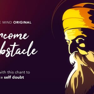 OVERCOME ANY OBSTACLE | Meditate with this Chant to Eliminate Self-Doubt